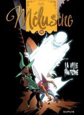 Mélusine -24- La ville fantôme