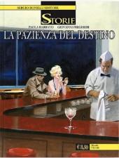 Le storie -12- La pazienza del destino