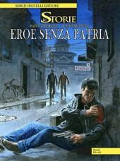 Le storie -22- Eroe senza patria