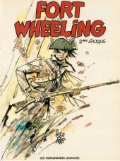 Fort Wheeling -2- Fort Wheeling 2ème époque