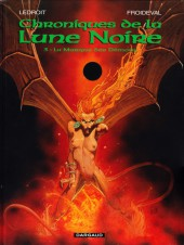 Chroniques de la Lune Noire -3b06- La Marque des Démons