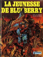 Blueberry (La Jeunesse de) -1a1982- La jeunesse de Blueberry