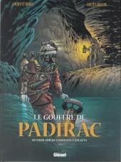 Le gouffre de Padirac -3- Retour sur de fabuleux exploits