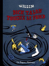 Dick Talon - Dick Talon touche le fond