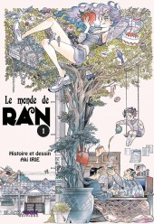 Le monde de Ran -1- Tome 1