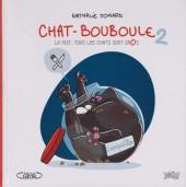 Chat-Bouboule -2- La nuit, tous les chats sont gros