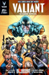 Free Comic Book Day 2016 (France) - Valiant - Le Guide officiel