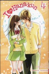 I Love Hana-Kun -4- Tome 4