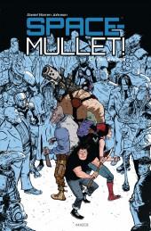 Space-Mullet ! -1- Un pari à la fois