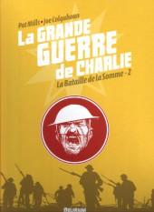 La grande Guerre de Charlie -2a- La bataille de la Somme-2