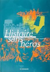 Histoire sans héros -INT- Histoire sans héros / Vingt ans après