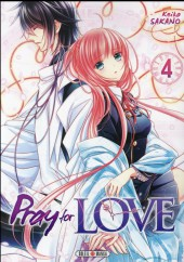 Pray for Love -4- Tome 4