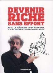 (AUT) Lefred-Thouron - Devenir riche sans effort avec la célèbre méthode du Professeur Kervern