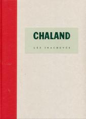(AUT) Chaland - Les inachevés