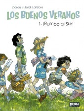 Buenos veranos (Los) -1- Rumbo al sur!