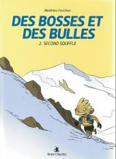 Des Bosses et Des Bulles -2- Second souffle