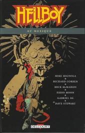 Hellboy (Delcourt) -15- Hellboy au Mexique