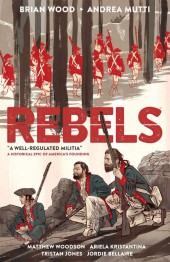 Rebels (2015) -INT01- A Well-Regulated Militia