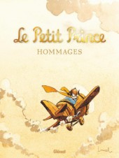 Le petit Prince - Les Nouvelles Aventures - Hommages