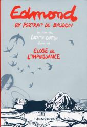 (AUT) Baudoin, Edmond - Edmond (un portrait de Baudoin) & Éloge de l'Impuissance
