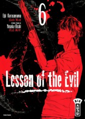 Lesson of the Evil -6- Volume 6