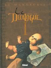 Le décalogue -1a2013- Le manuscrit