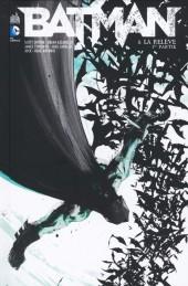 Batman (DC Renaissance) -8- La Relève - 1re partie