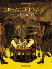Isaac le Pirate -4a- La capitale