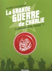 La grande Guerre de Charlie -3a- La bataille de la Somme - 3