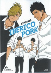 Iberico Pork and Slave of Love - Tome 1
