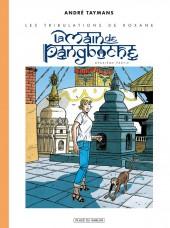 Les tribulations de Roxane (Place du Sablon) -B- La Main de Pangboche - Deuxième partie