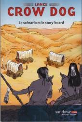 Lance Crow Dog -HS- Le scénario et le story-board