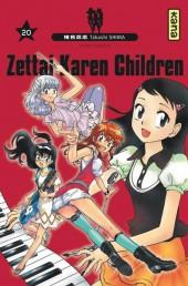 Zettai Karen Children -20- Tome 20