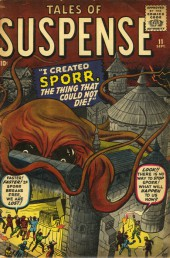 Tales of suspense Vol. 1 (Marvel comics - 1959) -11- I created... Sporr! The thing that could not die!
