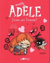 Mortelle Adèle -4a2015- J'aime pas l'amour