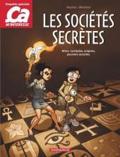 Ça m'intéresse (Enquête du labo/Enquête Spéciale) -3- Les Sociétés Secrètes