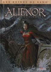 Les reines de sang - Aliénor, la Légende noire -5- Volume 5