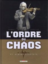 L'ordre du chaos -6- Albert Einstein