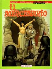 Mercenario (Il) -1- il mercenario