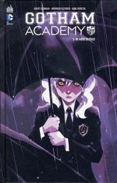 Gotham Academy -2- De mère en fille