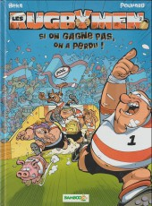 Les rugbymen -2b2013- Si on gagne pas, on a perdu !