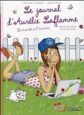 Le journal d'Aurélie Laflamme -2- Le monde à l'envers