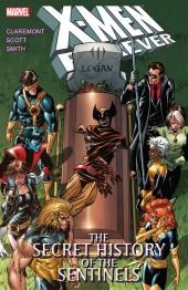 X-Men Forever (2009) -INT02- The Secret History of the Sentinels