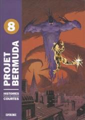 Projet Bermuda (Puis Bermuda) -8- Projet Bernuda