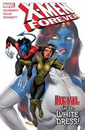 X-Men Forever (2009) -INT04- Devil in a White Dress