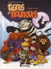 Tigres et nounours -INT1- Premier voyage