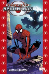 Ultimate Spider-Man (Marvel Deluxe) -10- Mort d'un Bouffon
