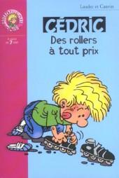 Cédric (Bibliothèque rose) -91429- Des rollers à tout prix