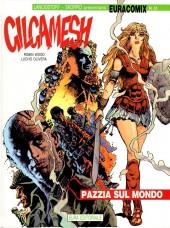 Gilgamesh (Wood/Olivera) -4- Pazzia sul mondo