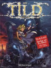 Tild, Mage à louer -3- Un repos pas si éternel